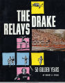 The Drake Relays; 50 Golden Years